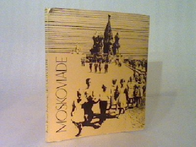 Moskoviade, seksten dage som arbejdsmarkedsturist i USSR