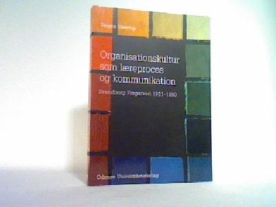 Organisationskultur som læreproces og kommunikation