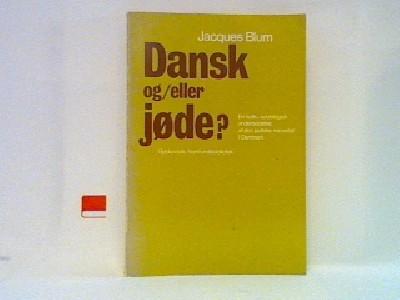 Dansk og/eller jøde?