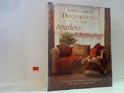 Decorating with textiles and  trimmings