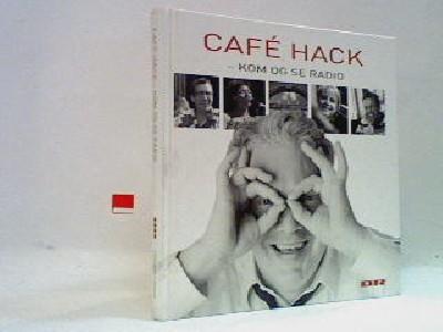 Café Hack - kom og se radio