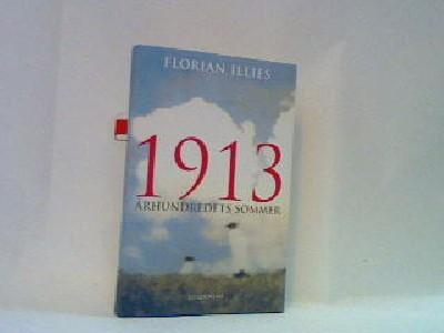 1913 - Århundredets sommer