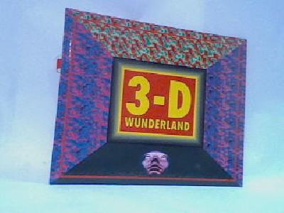 3-D Wunderland