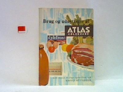 Brug og udnyttelse af Atlas køleskabe