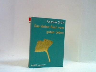 Das kleine Buch vom guten Leben