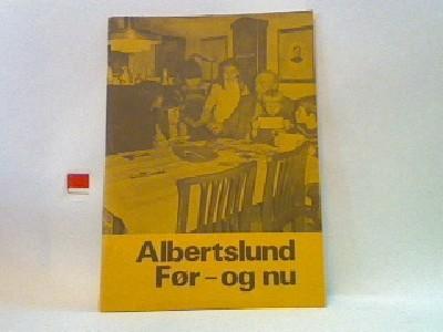 Albertslund før- og nu