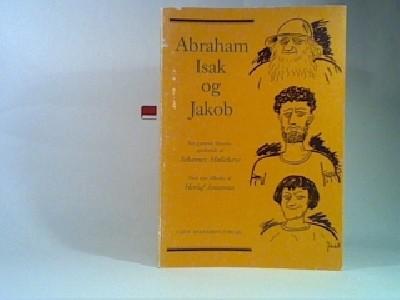 Abraham, Isak og Jacob