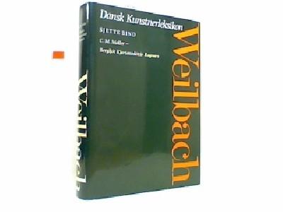 Weilbach dansk kunstnerleksikon Bind 6