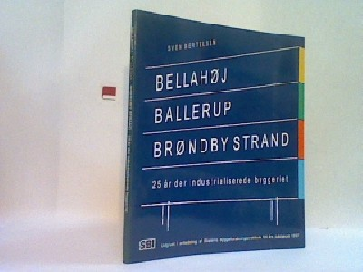 Bellahøj, Ballerup, Brøndby Strand