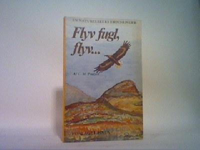 Flyv fugl, flyv...