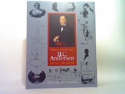 H.C. Andersen - et liv i billeder, Niels Oxenvad DKK 149.00 -  antikvarisk.dk - bedre brugte bøger - Dansk Antikvarisk - Antikvariat