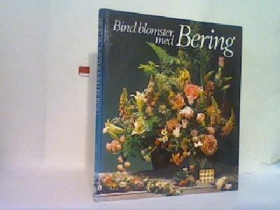 Bind blomster med Bering