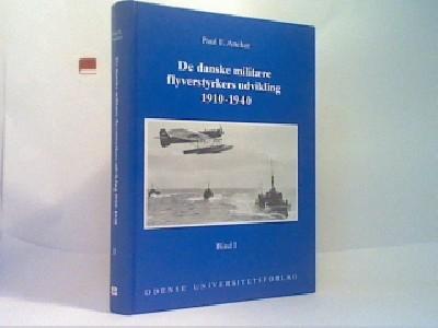 De danske militære flyverstyrkers udvikling 1910-1940