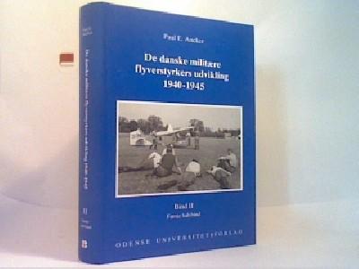 De danske militære flyverstyrkers udvikling 1940-1945