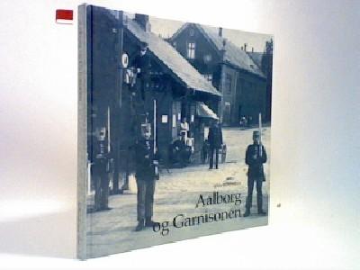 Aalborg og Garnisonen
