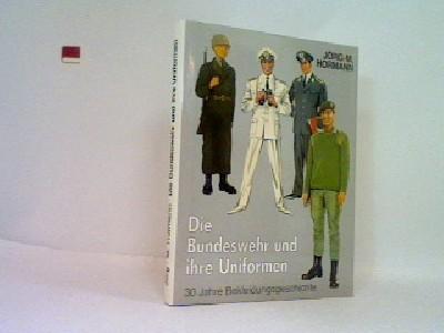 Die Bundeswehr und ihre Uniformen