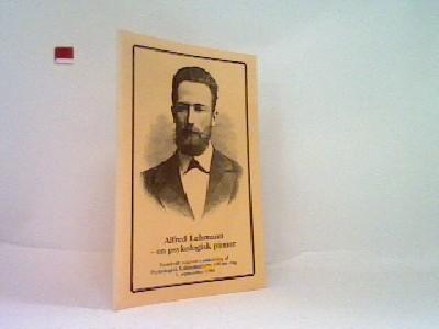 Alfred Lehmann - en psykologisk pioner