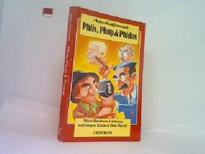 Advokatfirmaet Phiis, Phup & Phidus
