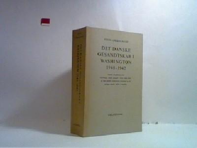 Det danske Gesandtskab i Washington 1940-1942.