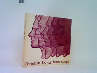 Christian IX og hans slægt