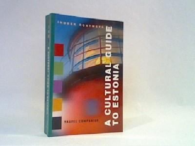A cultural guide to Estonia