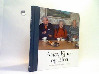 Aage, Ejner og Elna