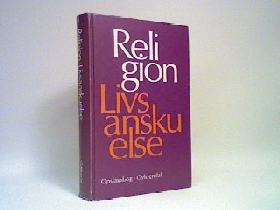 Religion - Livsanskuelse