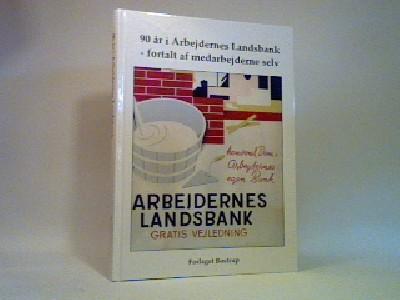 90 år i Arbejdernes Landsbank